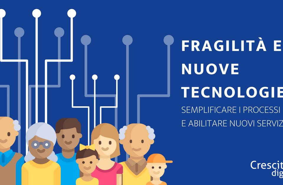 fragilità & nuove tecnologie